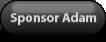 sponsor adam